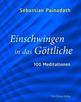 Abbildung von Painadath | Einschwingen in das Göttliche | 1. Auflage | 2021 | beck-shop.de