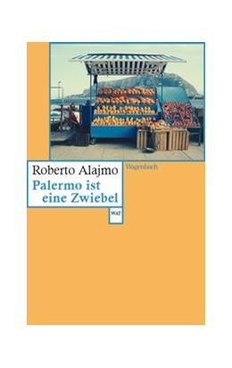 Abbildung von Alajmo   Palermo ist eine Zwiebel   1. Auflage   2021   beck-shop.de