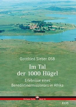 Abbildung von Sieber | Im Tal der 1000 Hügel | 1. Auflage | 2020 | beck-shop.de