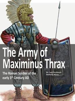 Abbildung von Easchbach | The Army of Maximinus Thrax | 1. Auflage | 2020 | beck-shop.de