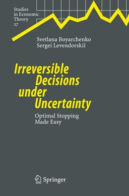 Abbildung von Boyarchenko / Levendorskii | Irreversible Decisions under Uncertainty | 2007 | Optimal Stopping Made Easy | 27