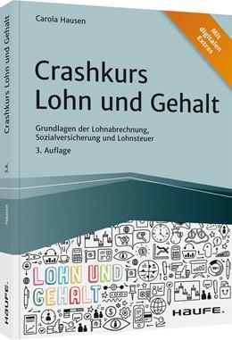 Abbildung von Hausen | Crashkurs Lohn und Gehalt | 3. Auflage | 2021 | beck-shop.de