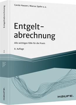 Abbildung von Hausen / Spahn | Entgeltabrechnung | 8. Auflage | 2021 | beck-shop.de