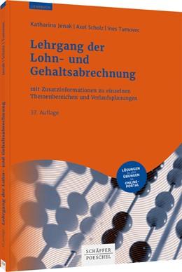 Abbildung von Jenak / Scholz | Lehrgang der Lohn- und Gehaltsabrechnung | 37. Auflage | 2021 | beck-shop.de