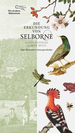 Abbildung von White | Die Erkundung von Selborne durch Reverend Gilbert White | 1. Auflage | 2021 | beck-shop.de