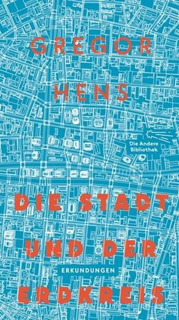 Abbildung von Hens | Die Stadt und der Erdkreis | 1. Auflage | 2021 | beck-shop.de
