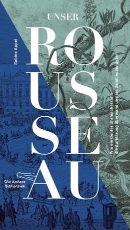 Abbildung von Appel   Unser Rousseau   1. Auflage   2021   beck-shop.de