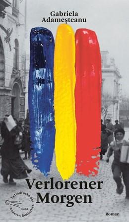 Abbildung von Adamesteanu   Verlorener Morgen   1. Auflage   2021   beck-shop.de