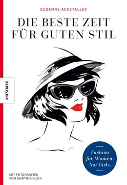 Abbildung von Ackstaller | Die beste Zeit für guten Stil | 1. Auflage | 2021 | beck-shop.de