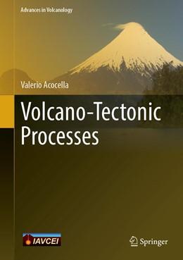 Abbildung von Acocella   Volcano-Tectonic Processes   1. Auflage   2021   beck-shop.de