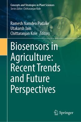 Abbildung von Pudake / Jain | Biosensors in Agriculture: Recent Trends and Future Perspectives | 1. Auflage | 2021 | beck-shop.de