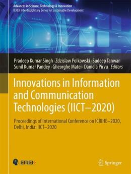 Abbildung von Singh / Polkowski | Innovations in Information and Communication Technologies (IICT-2020) | 1. Auflage | 2021 | beck-shop.de