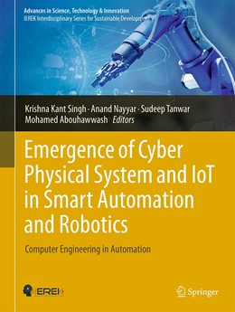 Abbildung von Singh / Nayyar   Emergence of Cyber Physical System and IoT in Smart Automation and Robotics   1. Auflage   2021   beck-shop.de