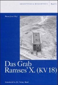 Abbildung von Jenni   Das Grab Ramses' X. (KV 18)   2000