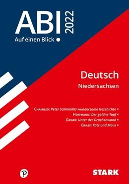 Abbildung von STARK Abi - auf einen Blick! Deutsch Niedersachsen 2022 | 1. Auflage | 2021 | beck-shop.de