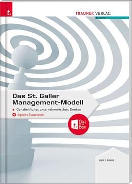 Abbildung von Dubs   Das St. Galler Management-Modell, Ganzheitliches unternehmerisches Denken   2. Auflage   2020   beck-shop.de