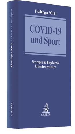 Abbildung von Fischinger / Orth | COVID-19 und Sport | 1. Auflage | 2021 | beck-shop.de