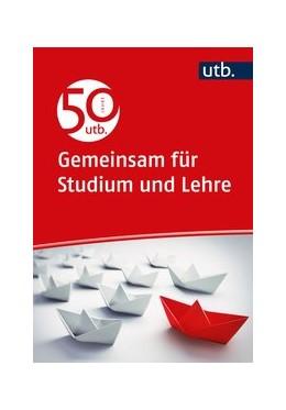 Abbildung von 50 Jahre utb | 1. Auflage | 2020 | beck-shop.de