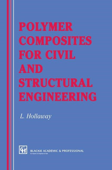 Abbildung von Hollaway | Polymer Composites for Civil and Structural Engineering | 1993