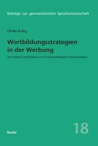 Abbildung von KRIEG-HOLZ | Wortbildungsstrategien in der Werbung | 2005
