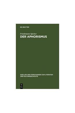 Abbildung von Spicker | Der Aphorismus | 1. Auflage | 1997 | 11 (245) | beck-shop.de