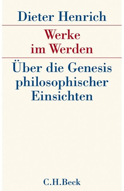 Cover: Dieter Henrich, Werke im Werden