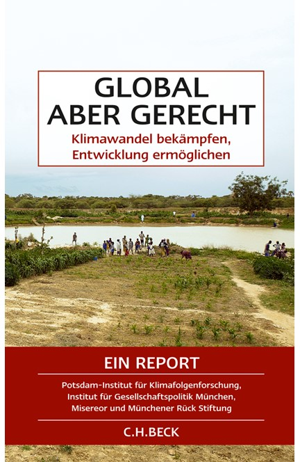 Cover: Hermann Lotze-Campen|Johannes Wallacher|Michael Reder|Ottmar Edenhofer, Global aber gerecht