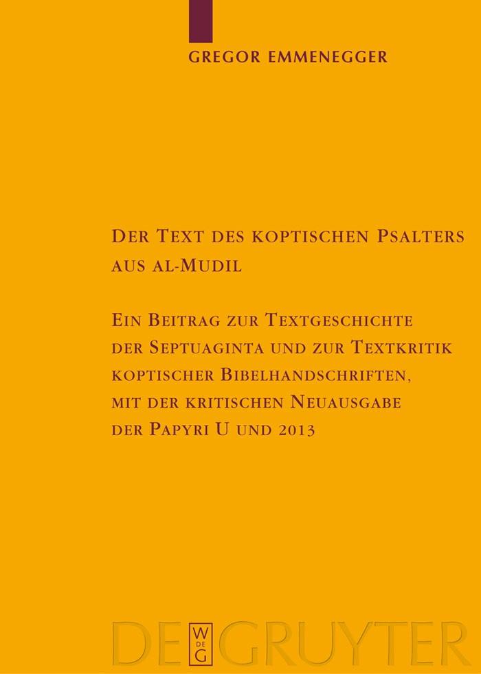 Abbildung von Emmenegger | Der Text des koptischen Psalters aus al-Mudil | 2007