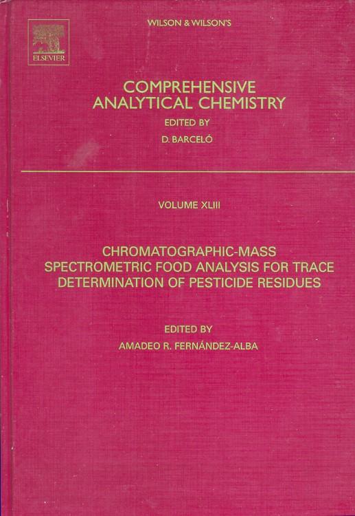 Abbildung von Fernandez Alba   Chromatographic-Mass Spectrometric Food Analysis for Trace Determination of Pesticide Residues   2004