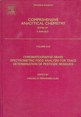 Abbildung von Fernandez Alba | Chromatographic-Mass Spectrometric Food Analysis for Trace Determination of Pesticide Residues | 2004 | 43