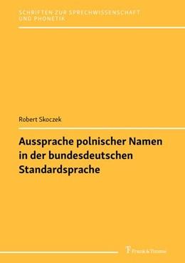Abbildung von Skoczek | Aussprache polnischer Namen in der bundesdeutschen Standardsprache | 1. Auflage | 2020 | beck-shop.de