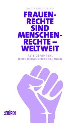 Abbildung von Randzio-Plath | Frauenrechte sind Menschenrechte - weltweit | 1. Auflage | 2021 | beck-shop.de