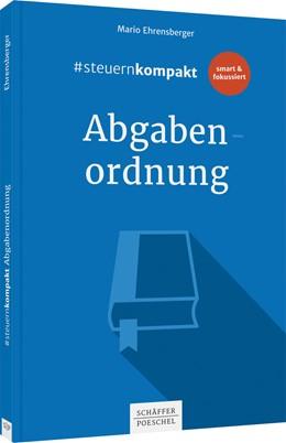Abbildung von Ehrensberger | #steuernkompakt Abgabenordnung | 1. Auflage | 2021 | beck-shop.de