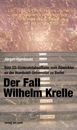 Abbildung von Rambaum   Der Fall Wilhelm Krelle   1. Auflage   2020   beck-shop.de