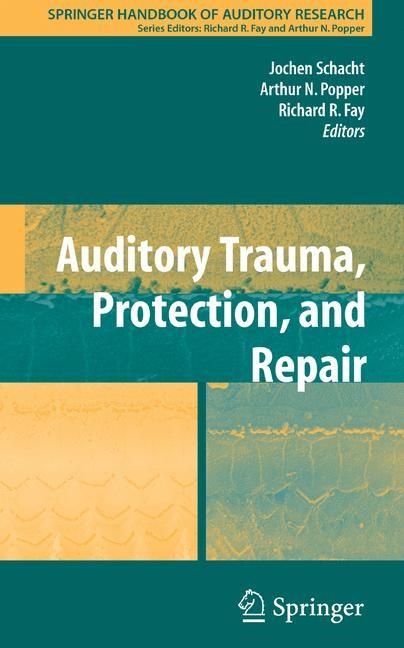Abbildung von Schacht / Fay | Auditory Trauma, Protection, and Repair | 2008
