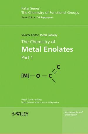 Abbildung von Zabicky | The Chemistry of Metal Enolates | 1. Auflage | 2009