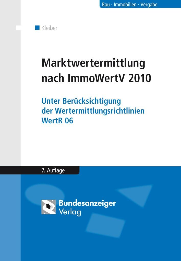Marktwertermittlung nach ImmoWertV | Kleiber | 7., vollständig neu bearbeitete Auflage, 2012 | Buch (Cover)