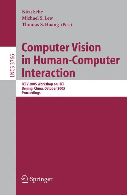 Abbildung von Sebe / Lew / Huang | Computer Vision in Human-Computer Interaction | 2005
