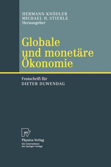 Abbildung von Knödler / Stierle | Globale und monetäre Ökonomie | 2003