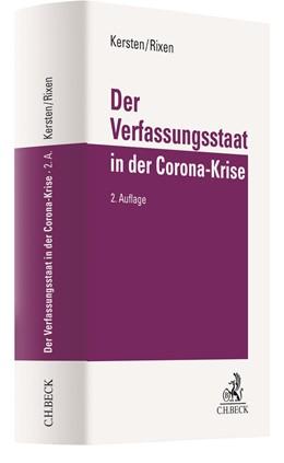 Abbildung von Kersten / Rixen | Der Verfassungsstaat in der Corona-Krise | 2. Auflage | 2021 | beck-shop.de