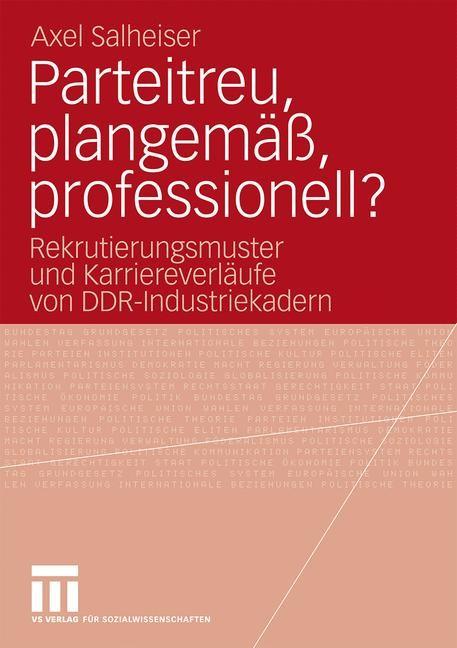 Abbildung von Salheiser   Parteitreu, plangemäß, professionell?   2009