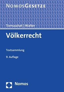 Abbildung von Tomuschat / Walter | Völkerrecht | 9. Auflage | 2021 | beck-shop.de