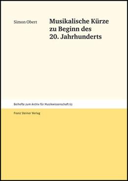 Abbildung von Obert | Musikalische Kürze zu Beginn des 20. Jahrhunderts | 2007 | 63
