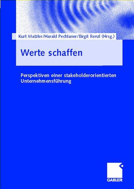 Abbildung von Matzler / Pechlaner / Renzl | Werte schaffen | 2003