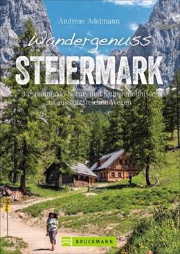 Abbildung von Adelmann | Wandergenuss Steiermark | 1. Auflage | 2021 | beck-shop.de