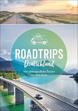 Abbildung von Durdel-Hoffmann / Müssig | Roadtrips Deutschland | 1. Auflage | 2021 | beck-shop.de