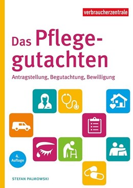 Abbildung von Palmowski | Das Pflegegutachten | 4. Auflage | 2021 | beck-shop.de
