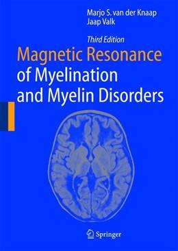 Abbildung von Knaap / Valk | Magnetic Resonance of Myelination and Myelin Disorders | 3rd ed. | 2011