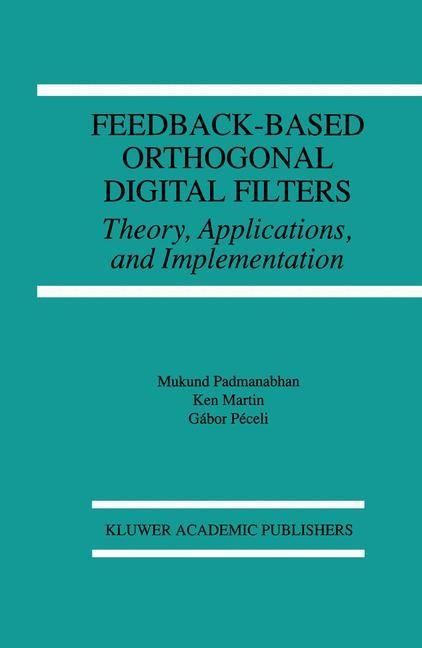 Abbildung von Padmanabhan / Martin / Péceli   Feedback-Based Orthogonal Digital Filters   1995