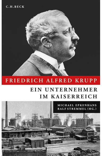 Cover: , Friedrich Alfred Krupp